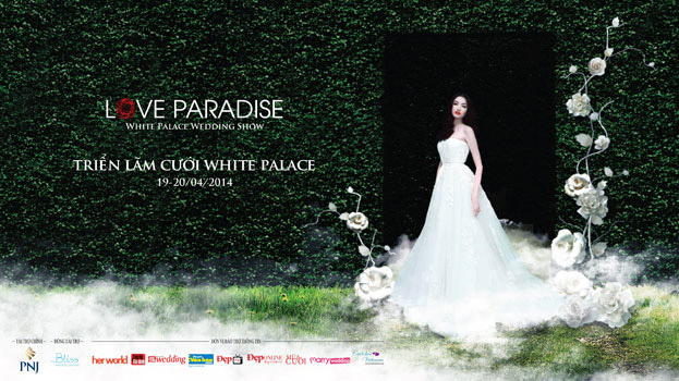 Triển lãm Cưới 2014: Love Paradise